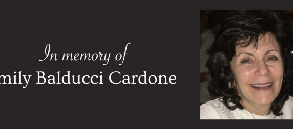 Remembering Emily Balducci Cardone