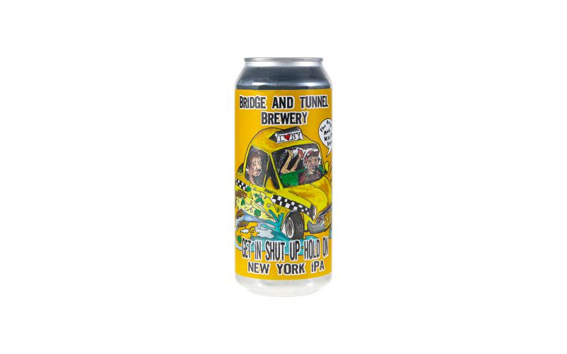 Get In, Shut Up, Hold On NY IPA